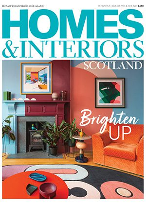Homes & Interiors Scotland May June 2021 front cover